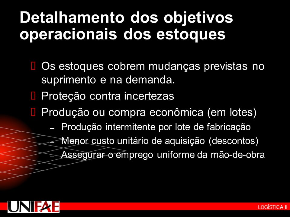 Detalhamento dos objetivos operacionais dos estoques