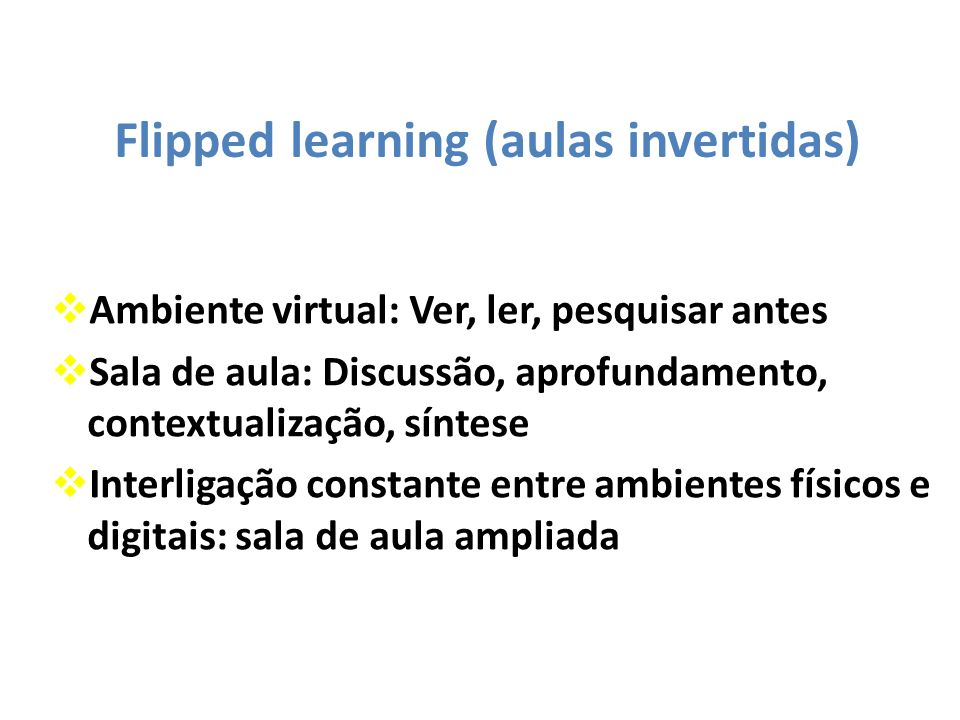 Flipped learning (aulas invertidas)