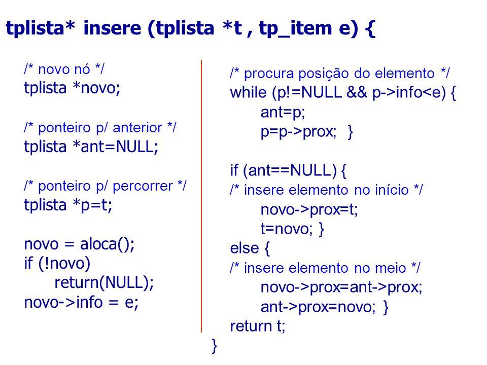 tplista* insere (tplista *t , tp_item e) {