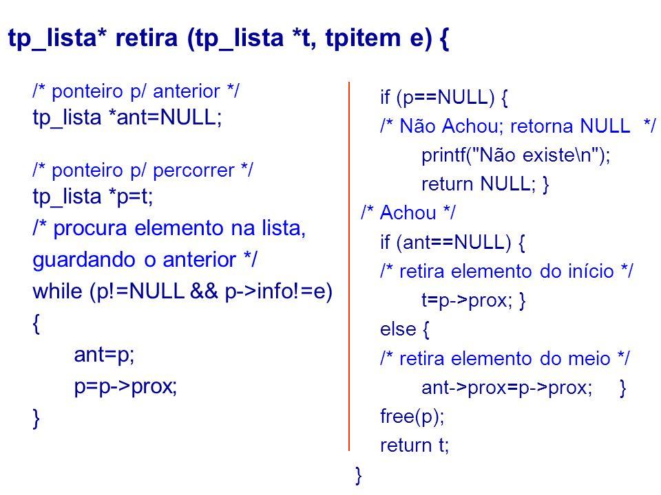 tp_lista* retira (tp_lista *t, tpitem e) {