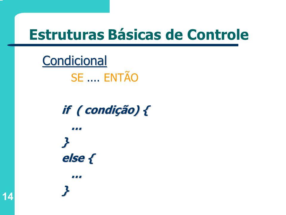 Estruturas Básicas de Controle