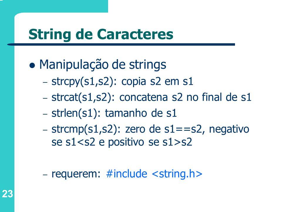 String de Caracteres Manipulação de strings
