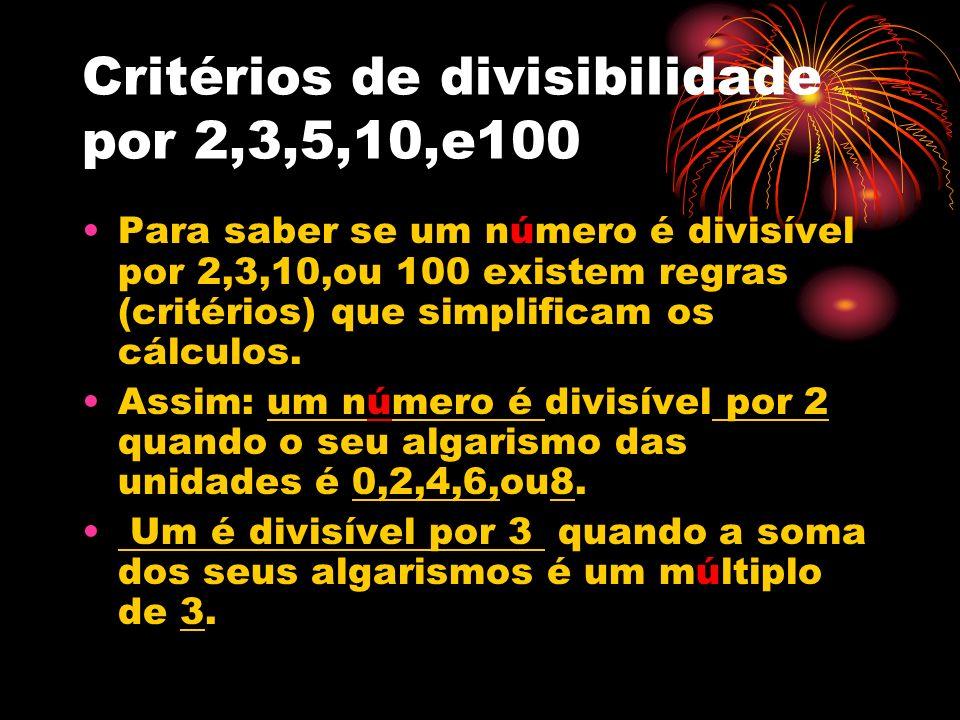 Critérios de divisibilidade por 2,3,5,10,e100