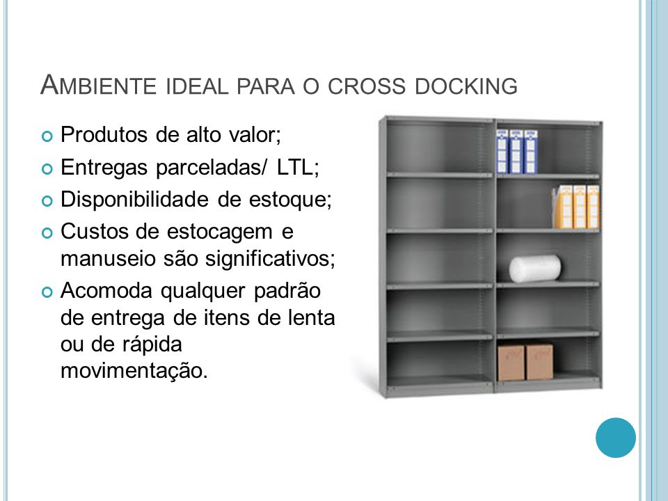 Ambiente ideal para o cross docking