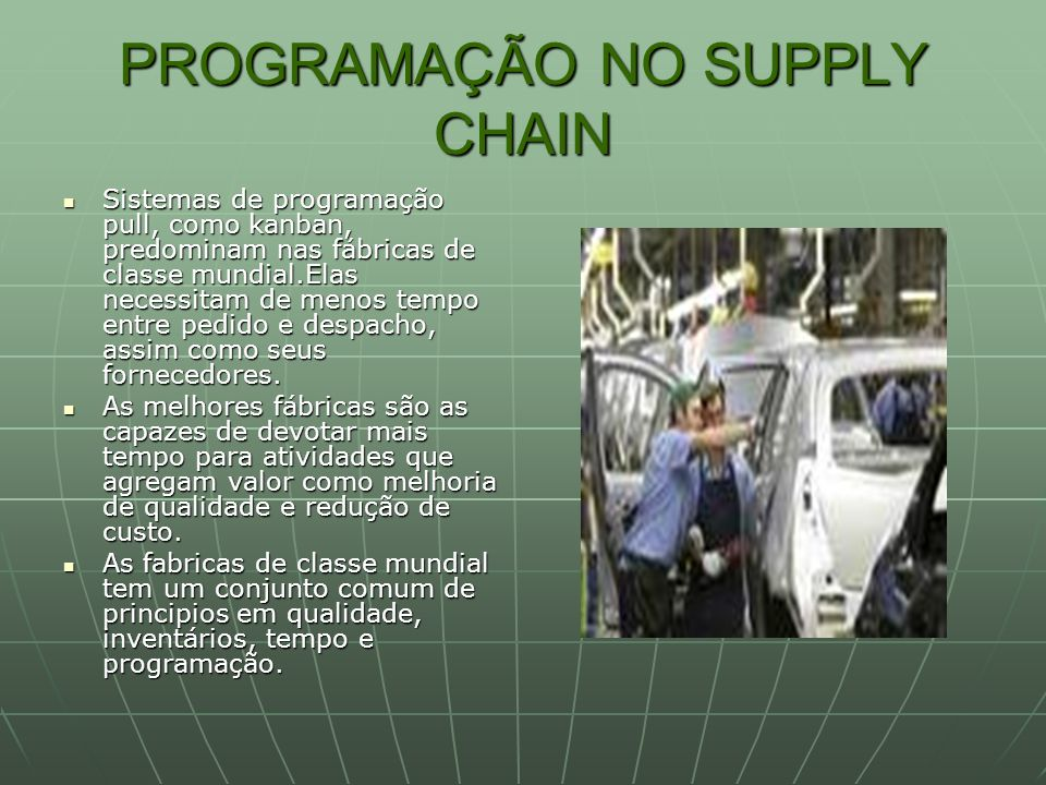 PROGRAMAÇÃO NO SUPPLY CHAIN