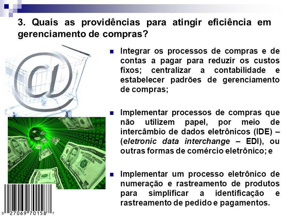 3. Quais as providências para atingir eficiência em gerenciamento de compras
