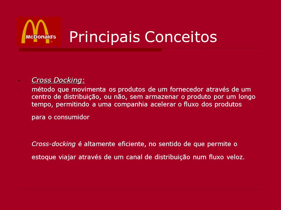 Principais Conceitos Cross Docking: