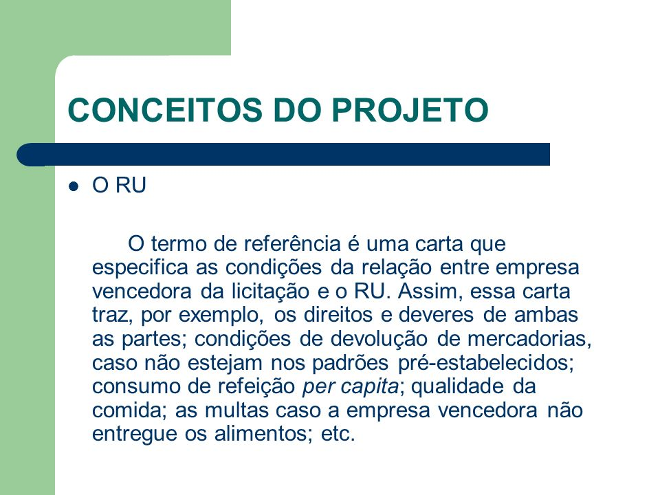 CONCEITOS DO PROJETO O RU