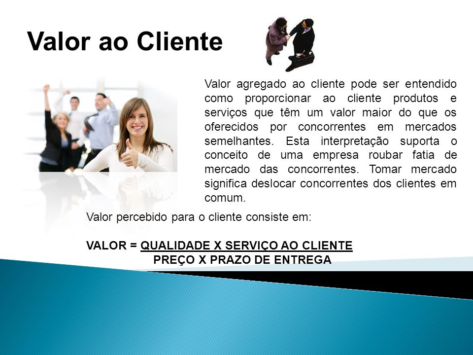 Valor ao Cliente