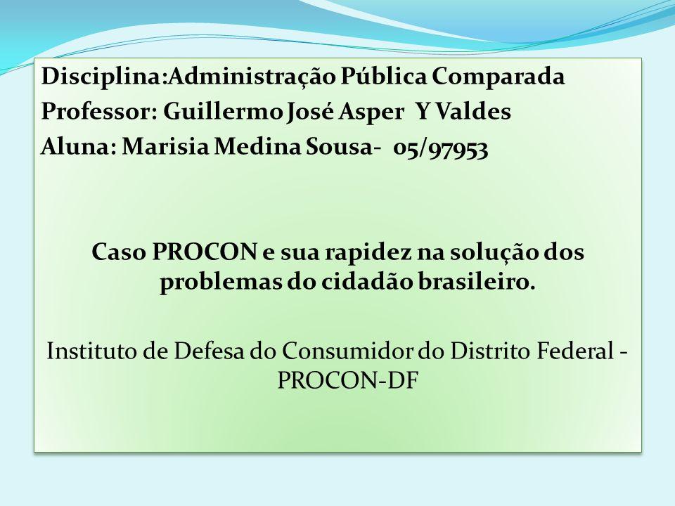 Instituto de Defesa do Consumidor do Distrito Federal - PROCON-DF