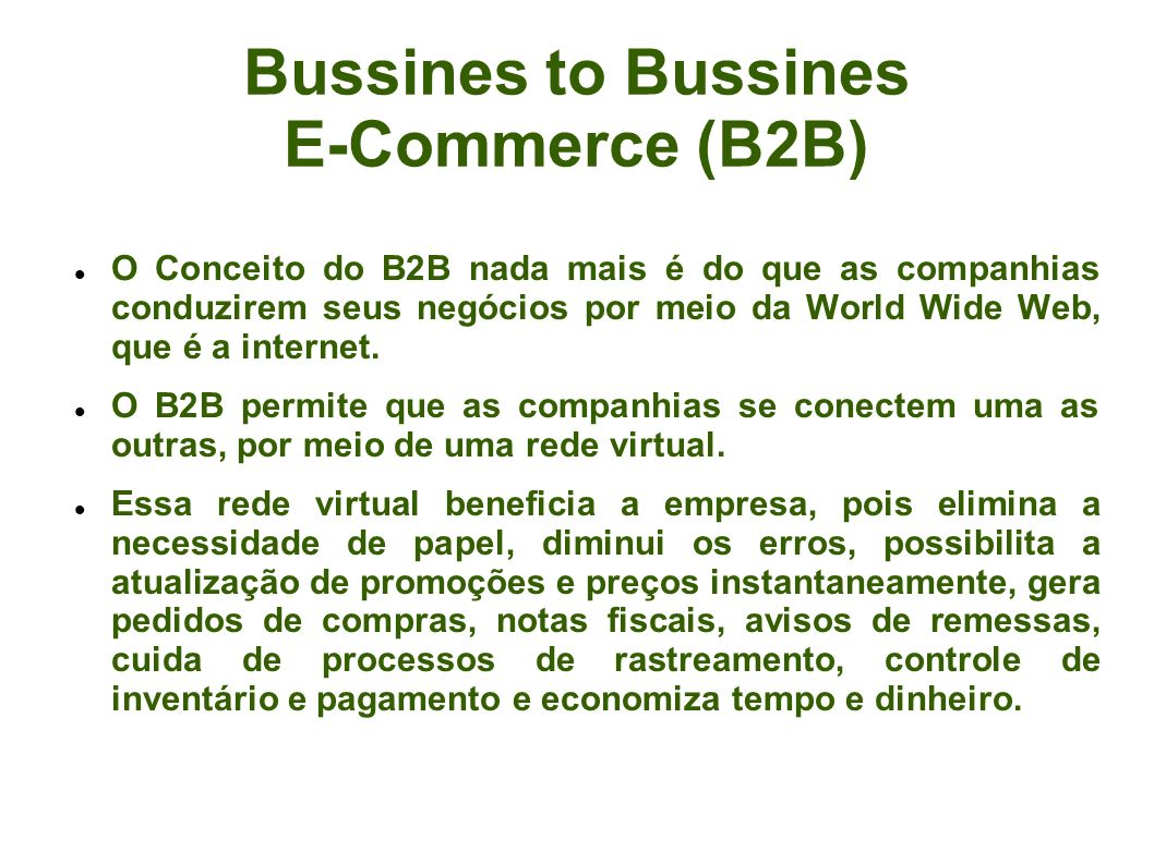 Bussines to Bussines E-Commerce (B2B)