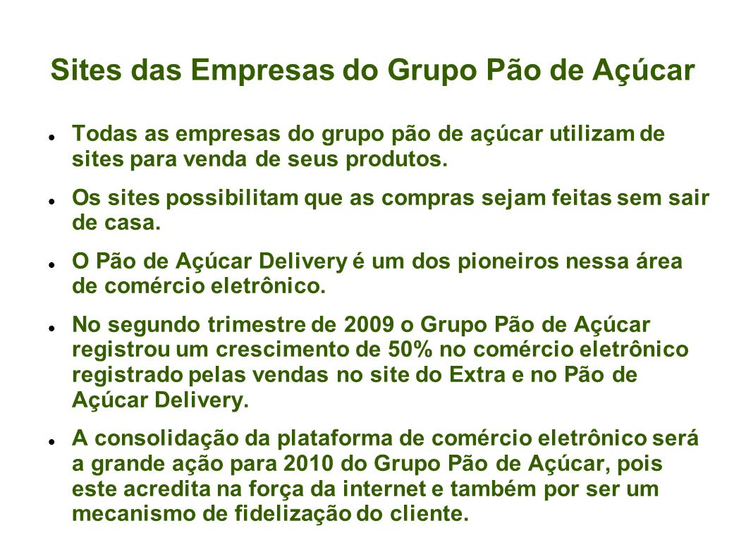 Sites das Empresas do Grupo Pão de Açúcar