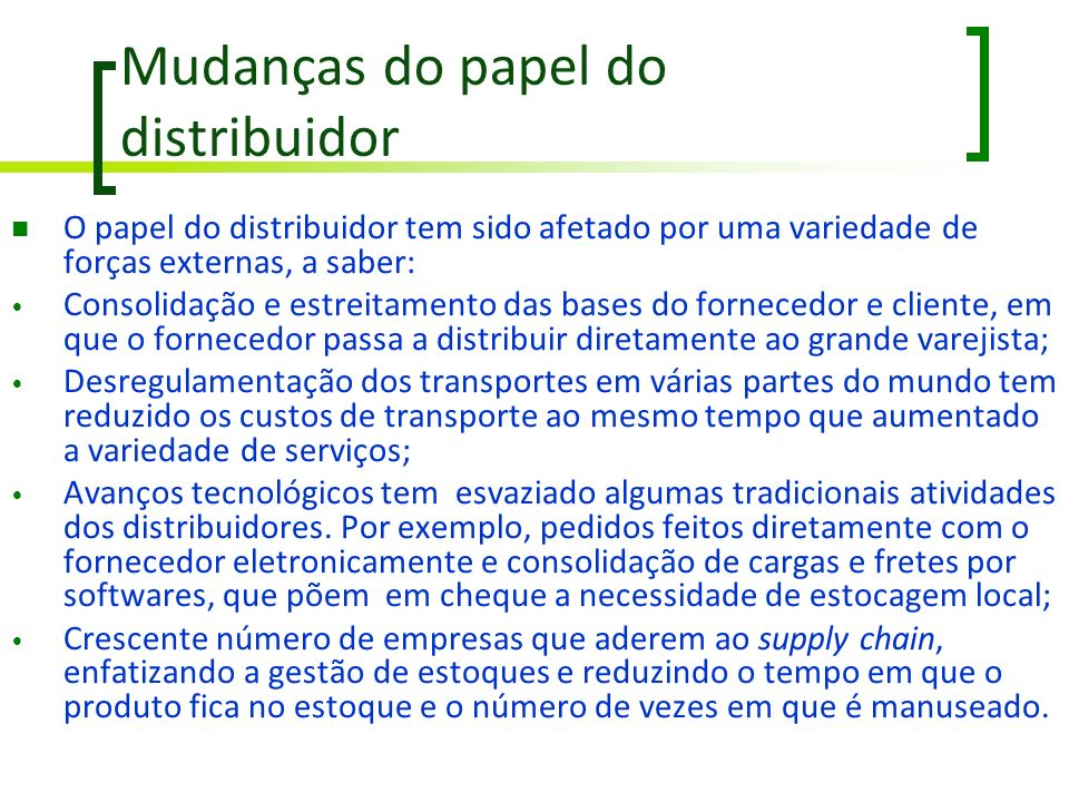 Mudanças do papel do distribuidor