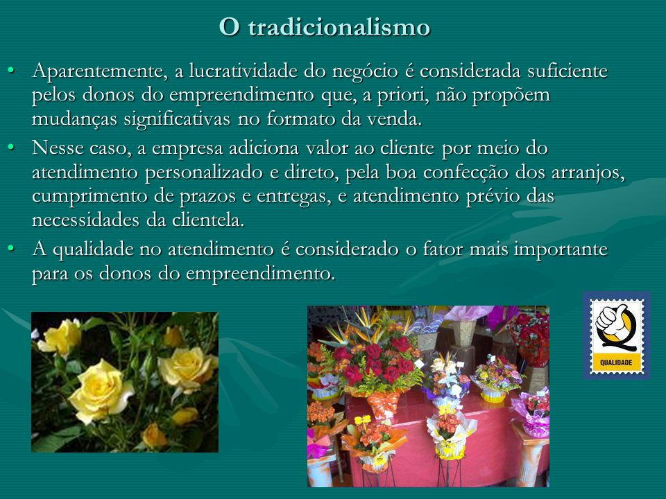 O tradicionalismo