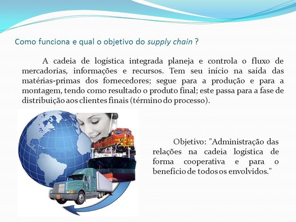 Como funciona e qual o objetivo do supply chain