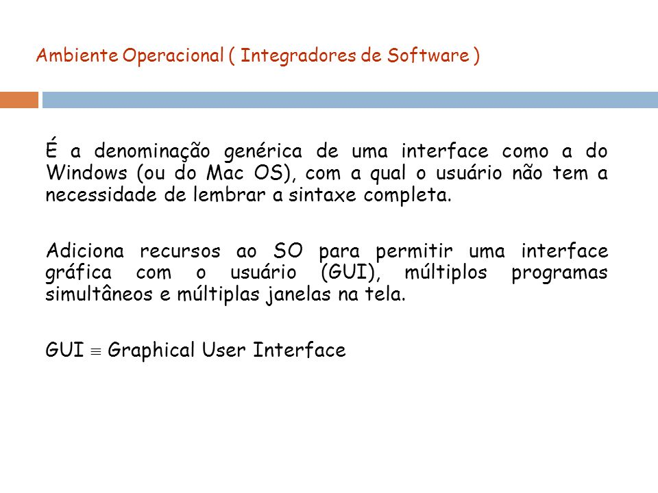 Ambiente Operacional ( Integradores de Software )