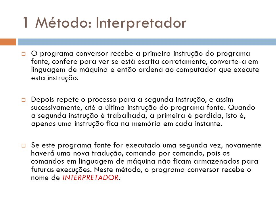 1 Método: Interpretador