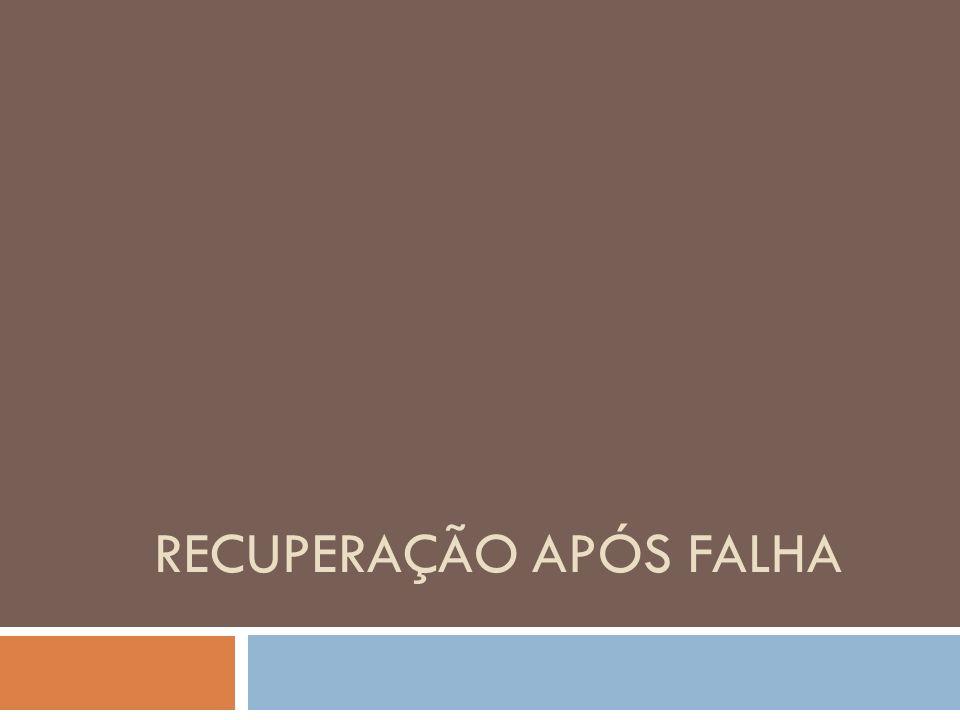 RECUPERAÇÃO APÓS FALHA