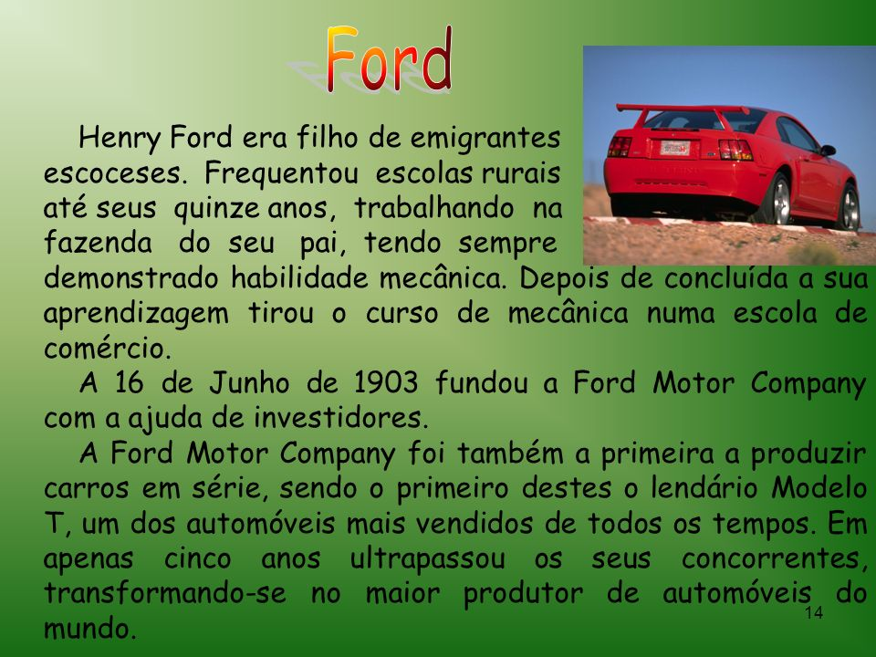 Ford Henry Ford era filho de emigrantes