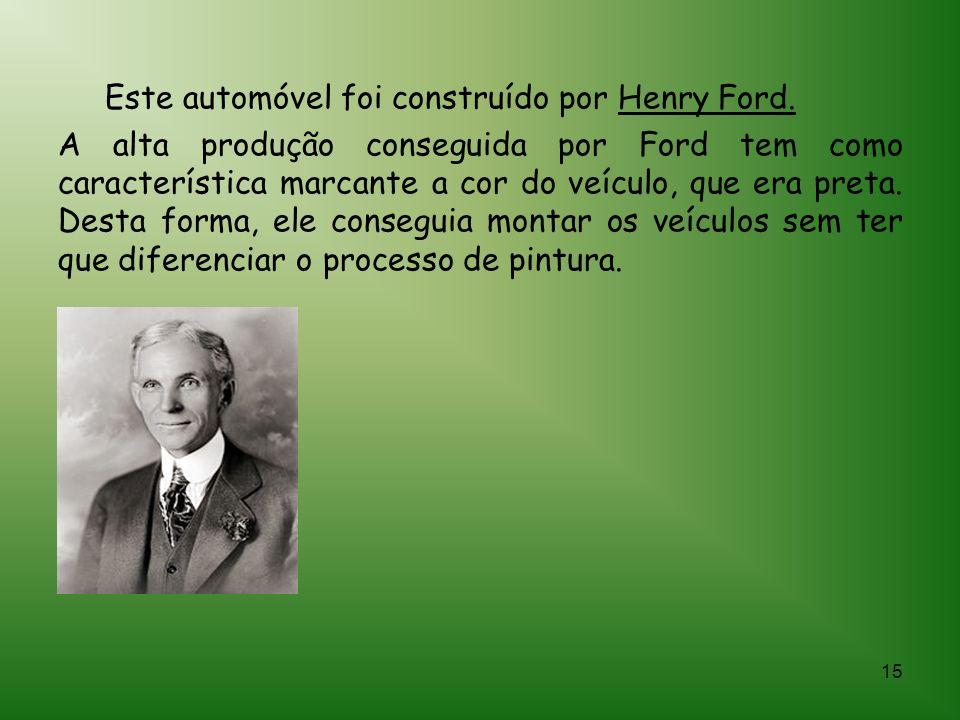 Este automóvel foi construído por Henry Ford.