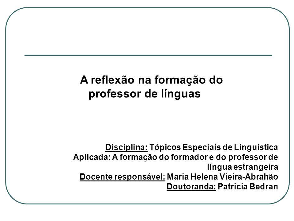 A reflexão na formação do professor de línguas