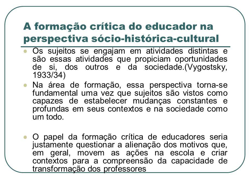 A formação crítica do educador na perspectiva sócio-histórica-cultural