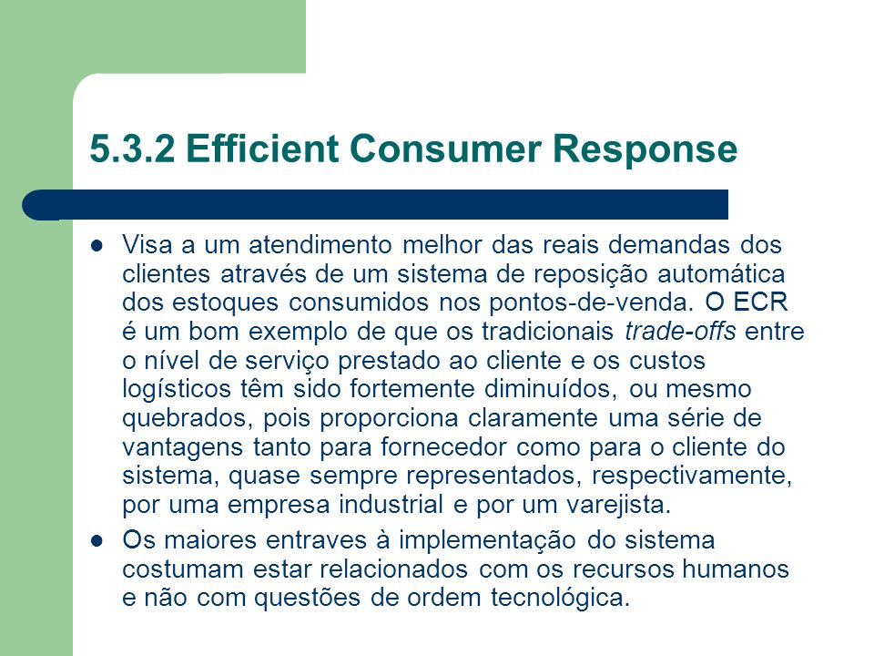 5.3.2 Efficient Consumer Response