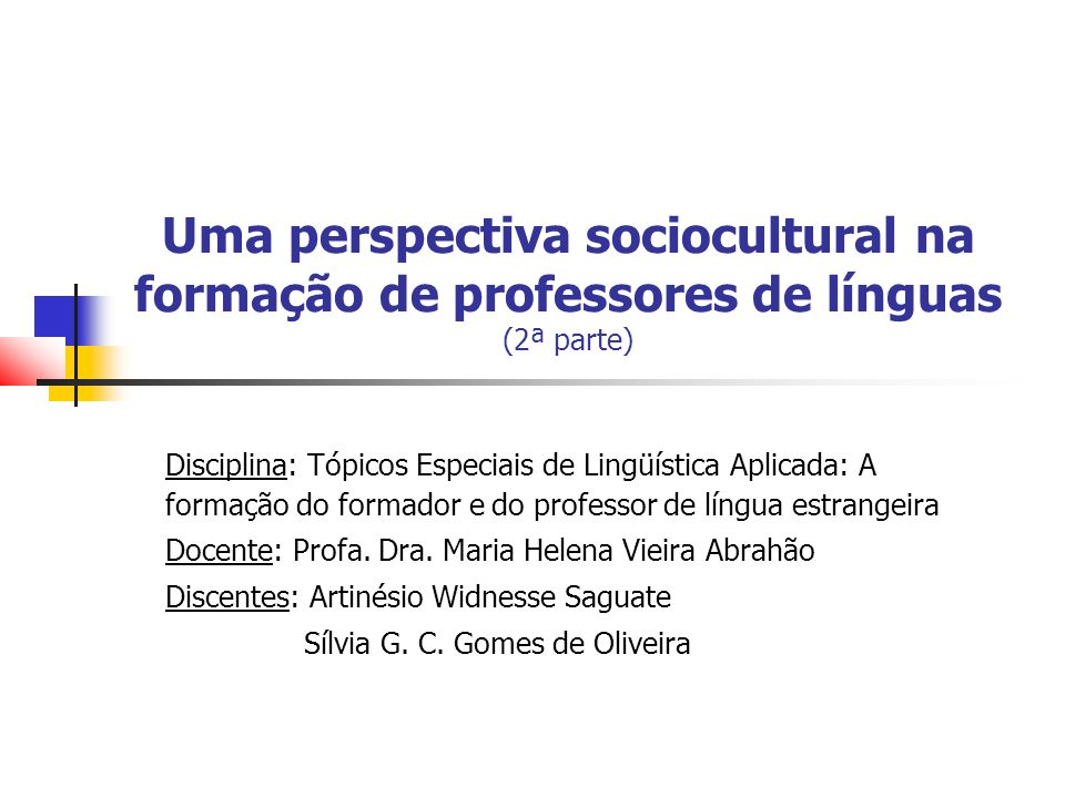 Uma perspectiva sociocultural na formação de professores de línguas (2ª parte)