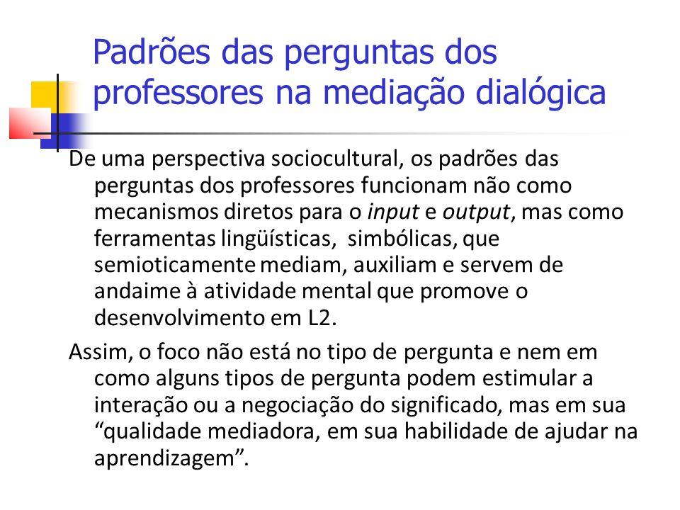 Padrões das perguntas dos professores na mediação dialógica