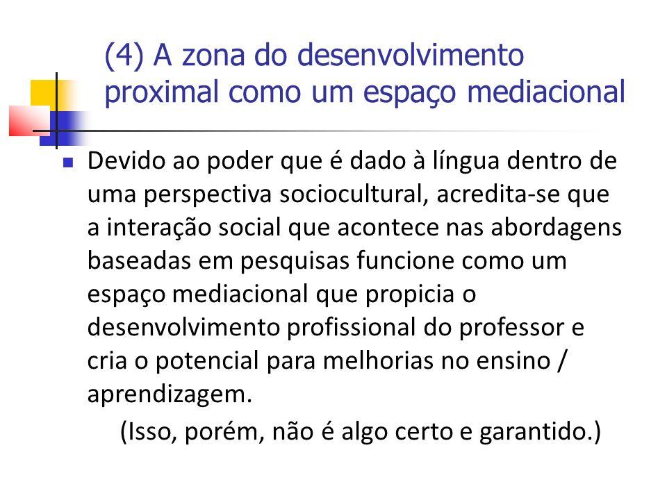 (4) A zona do desenvolvimento proximal como um espaço mediacional