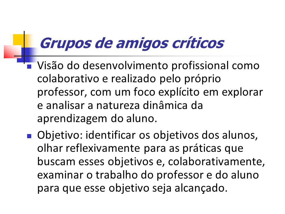 Grupos de amigos críticos