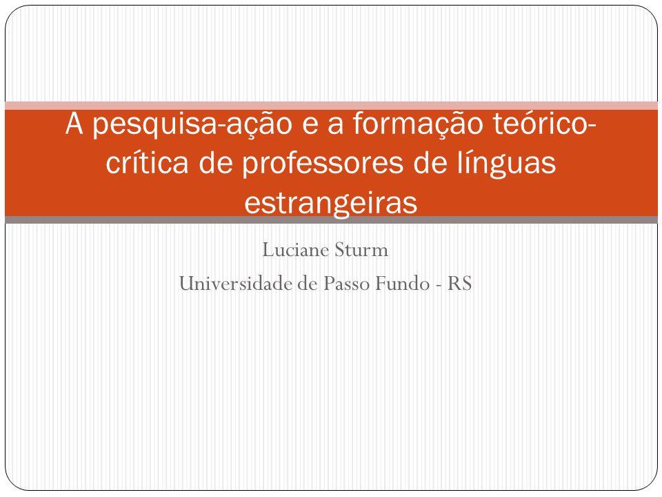 Luciane Sturm Universidade de Passo Fundo - RS