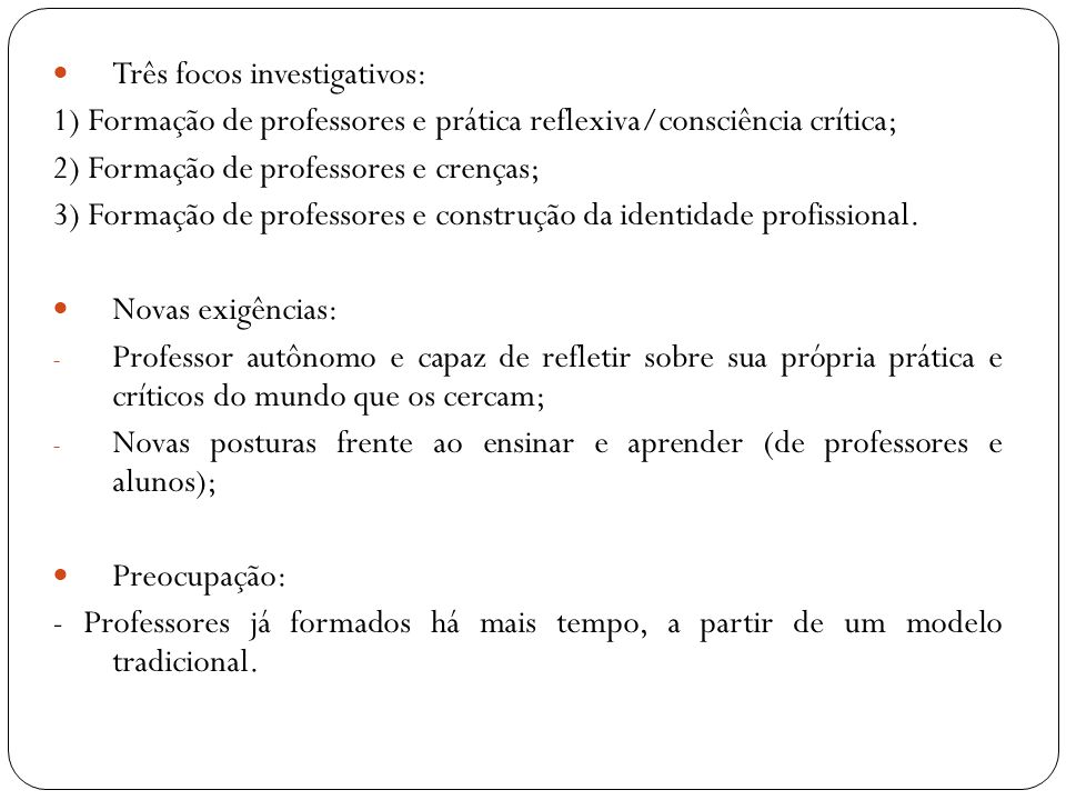 Três focos investigativos: