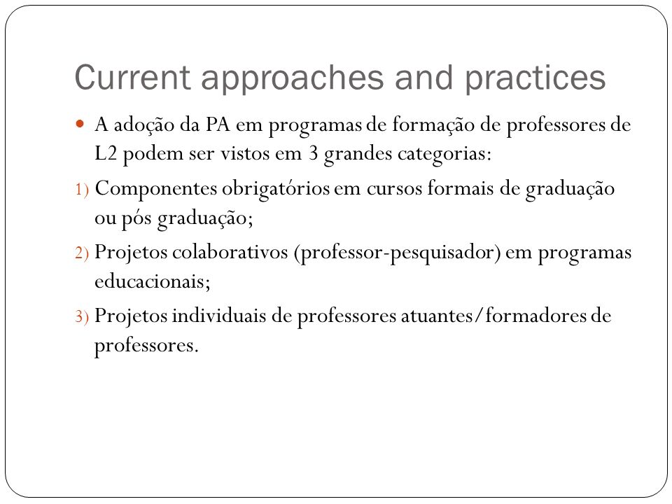 Current approaches and practices