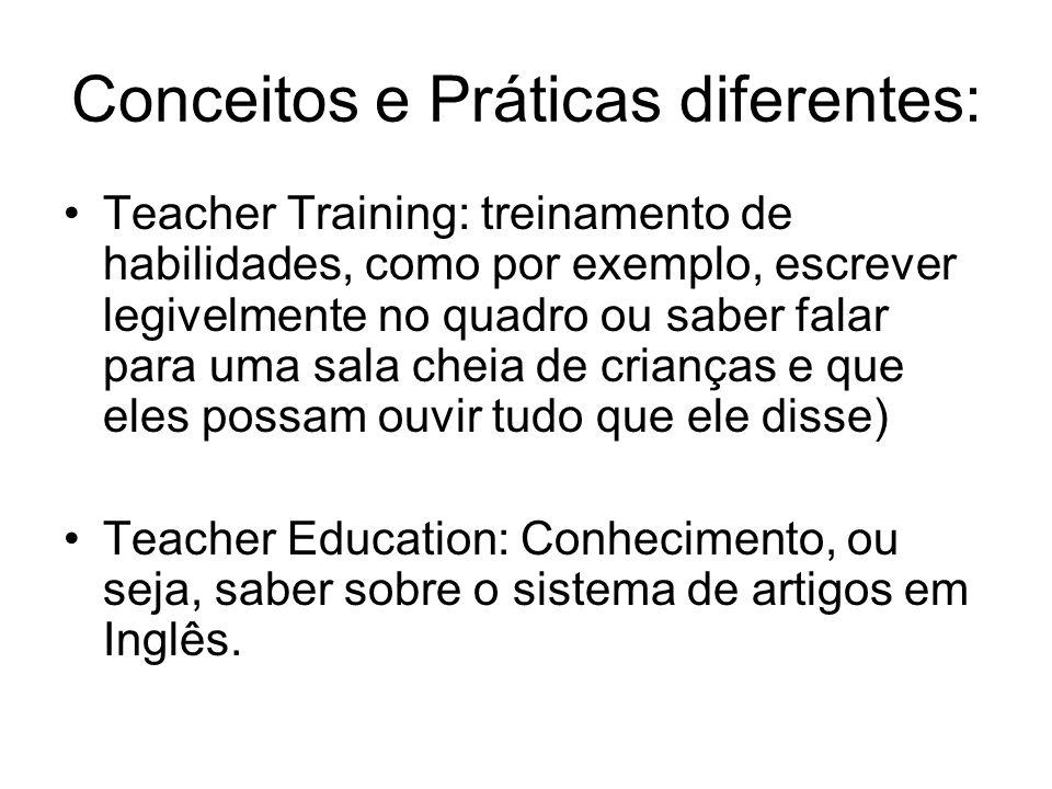Conceitos e Práticas diferentes: