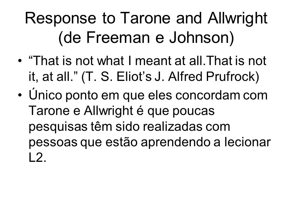 Response to Tarone and Allwright (de Freeman e Johnson)