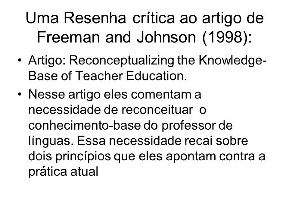 Uma Resenha crítica ao artigo de Freeman and Johnson (1998):