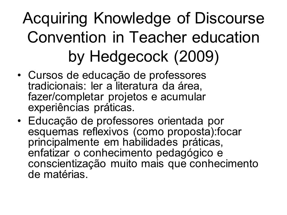 Acquiring Knowledge of Discourse Convention in Teacher education by Hedgecock (2009)