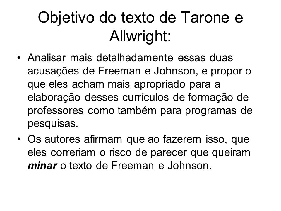 Objetivo do texto de Tarone e Allwright: