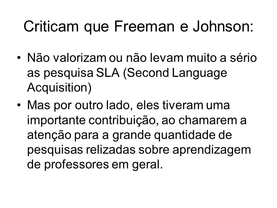 Criticam que Freeman e Johnson: