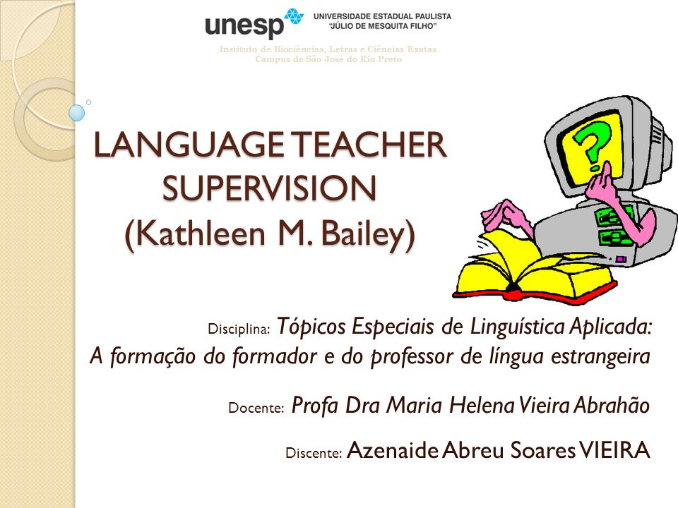 LANGUAGE TEACHER SUPERVISION (Kathleen M. Bailey)