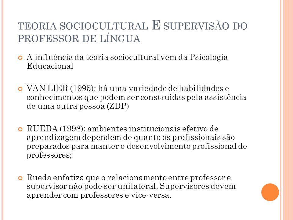 TEORIA SOCIOCULTURAL E SUPERVISÃO DO PROFESSOR DE LÍNGUA