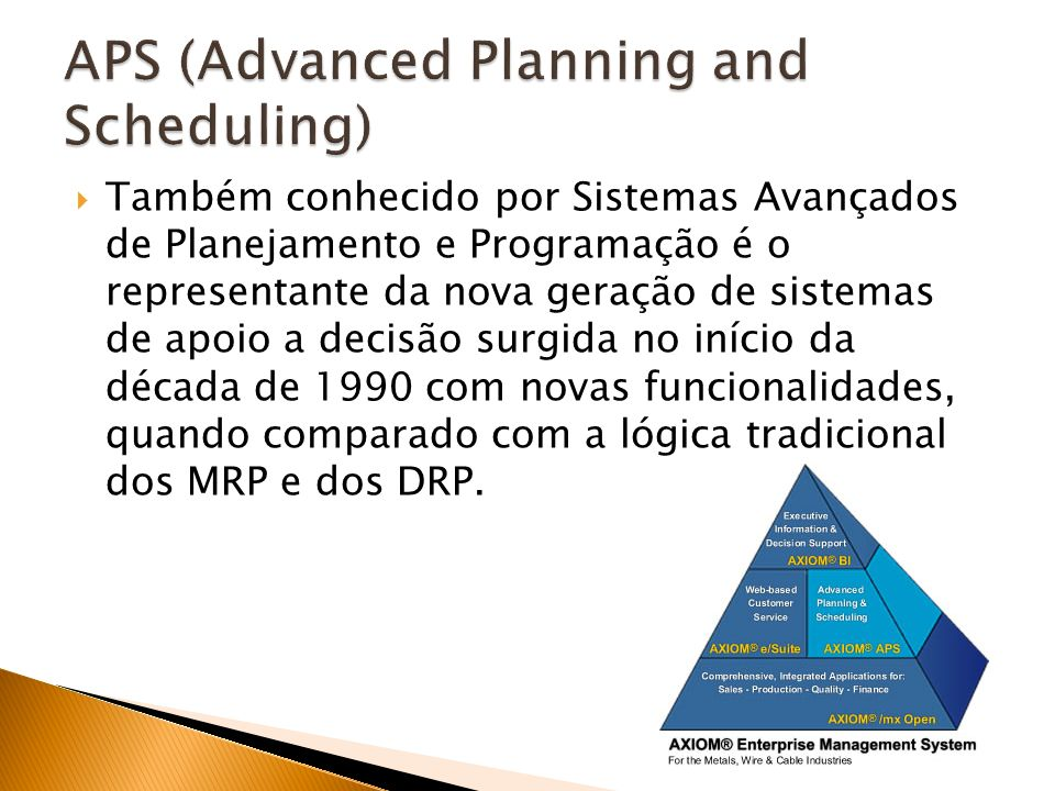 APS (Advanced Planning and Scheduling)