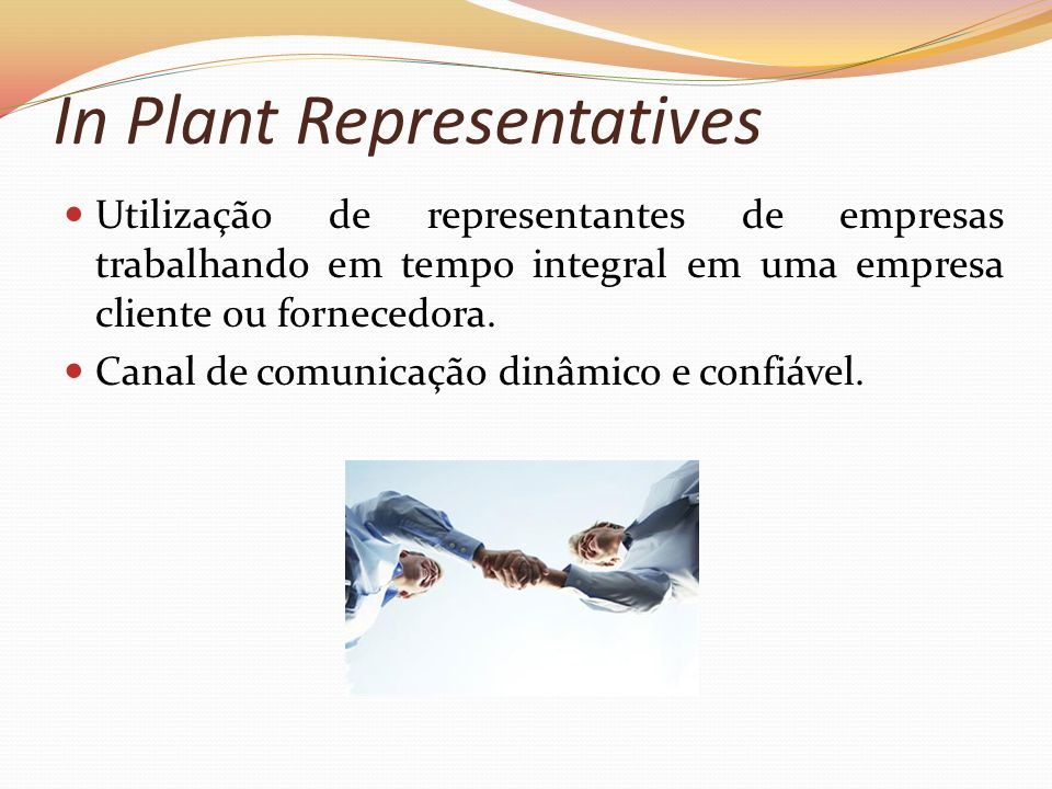 In Plant Representatives