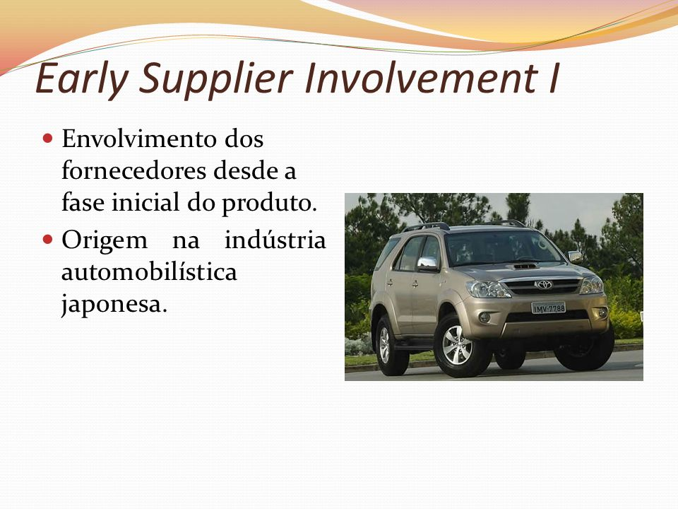Early Supplier Involvement I