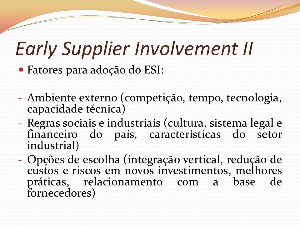 Early Supplier Involvement II