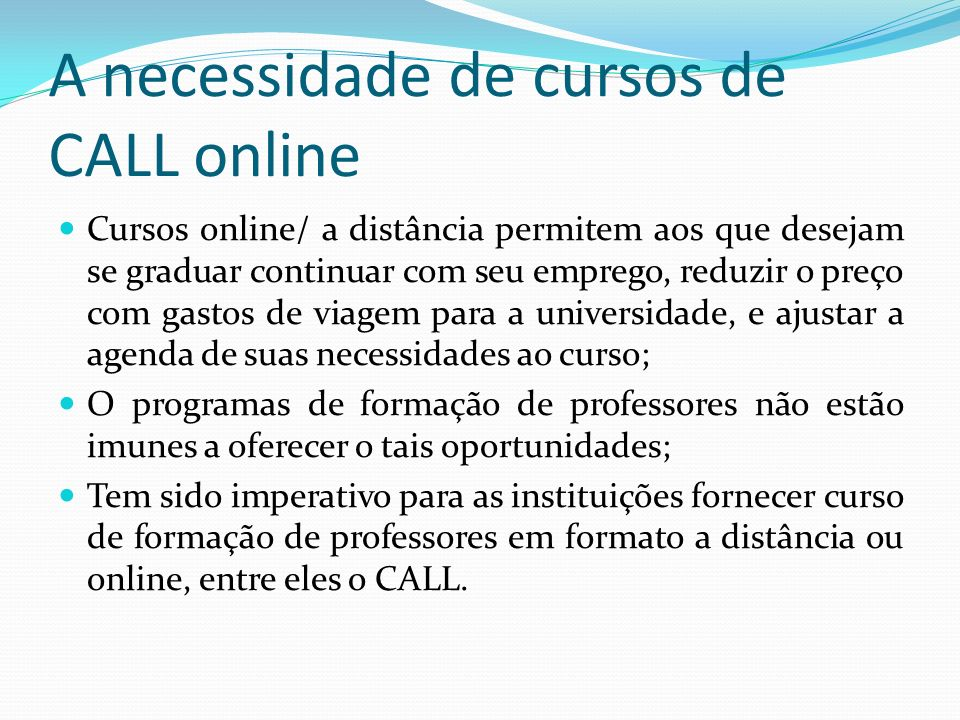 A necessidade de cursos de CALL online