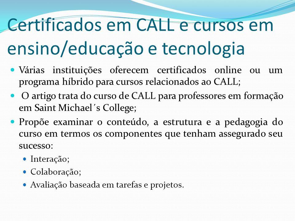 Certificados em CALL e cursos em ensino/educação e tecnologia