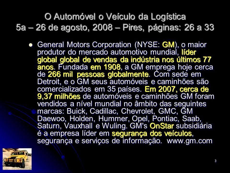 O Automóvel o Veículo da Logística 5a – 26 de agosto, 2008 – Pires, páginas: 26 a 33