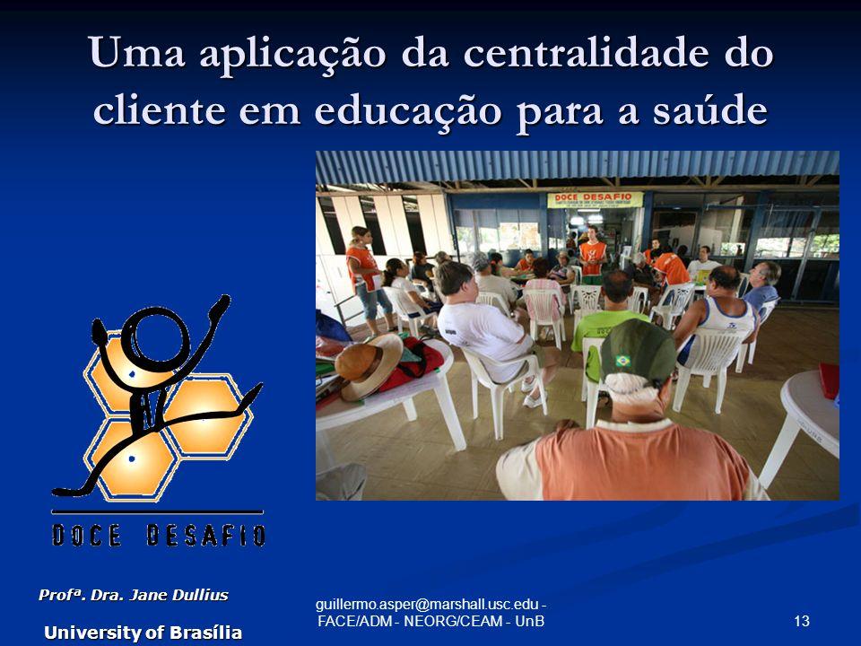 Uma aplicação da centralidade do cliente em educação para a saúde